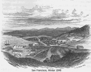 San Francisco, Winter 1848