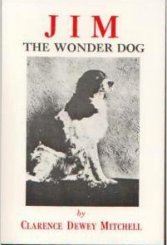 Jim the Wonder Dog, by Clarence Dewey Mitchell