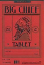 Big Chief tablets are still sold today, by American Trademark Publishing