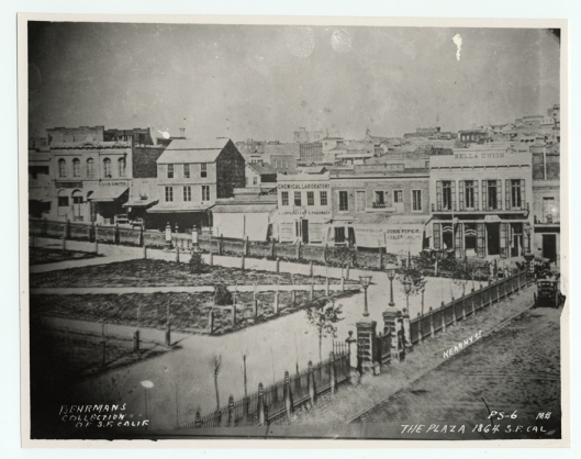 San Francisco Plaza, 1864, with Bella Union in the upper right corner